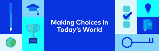 Making Choices in Today's World